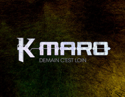 K-Maro - Demain c'est loin